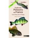 GUIDE DES POISSONS DE FRANCE - COURS D'EAU, LACS, ETANGS